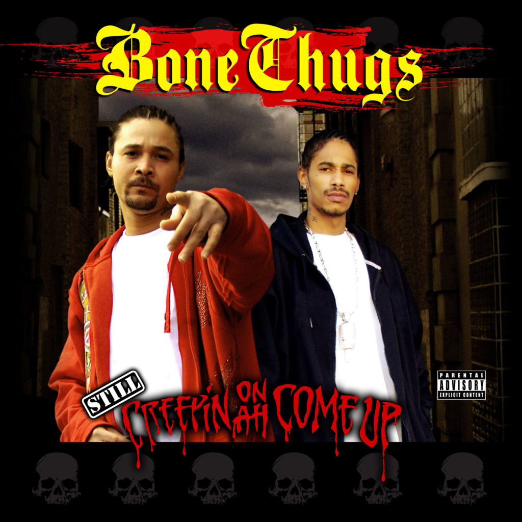 Bizzy-Bone-&-Layzie-Bone---Still-Creepin-on-Ah-Come-Up