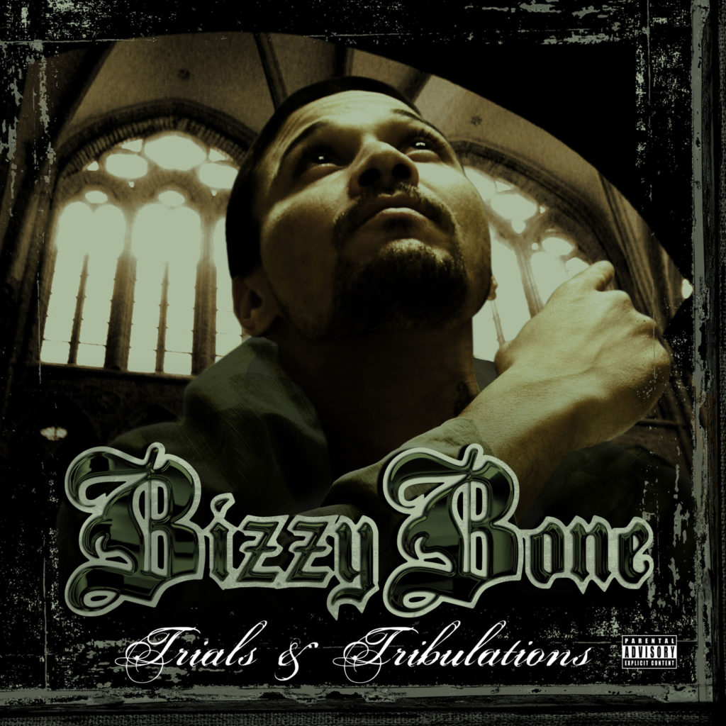 Bizzy-Bone---Trials-&-Tribulations