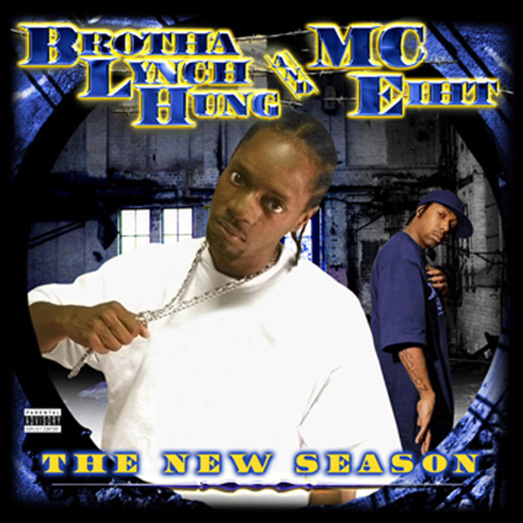Brotha-Lynch-Hung-&-MC-Eiht---The-New-Season