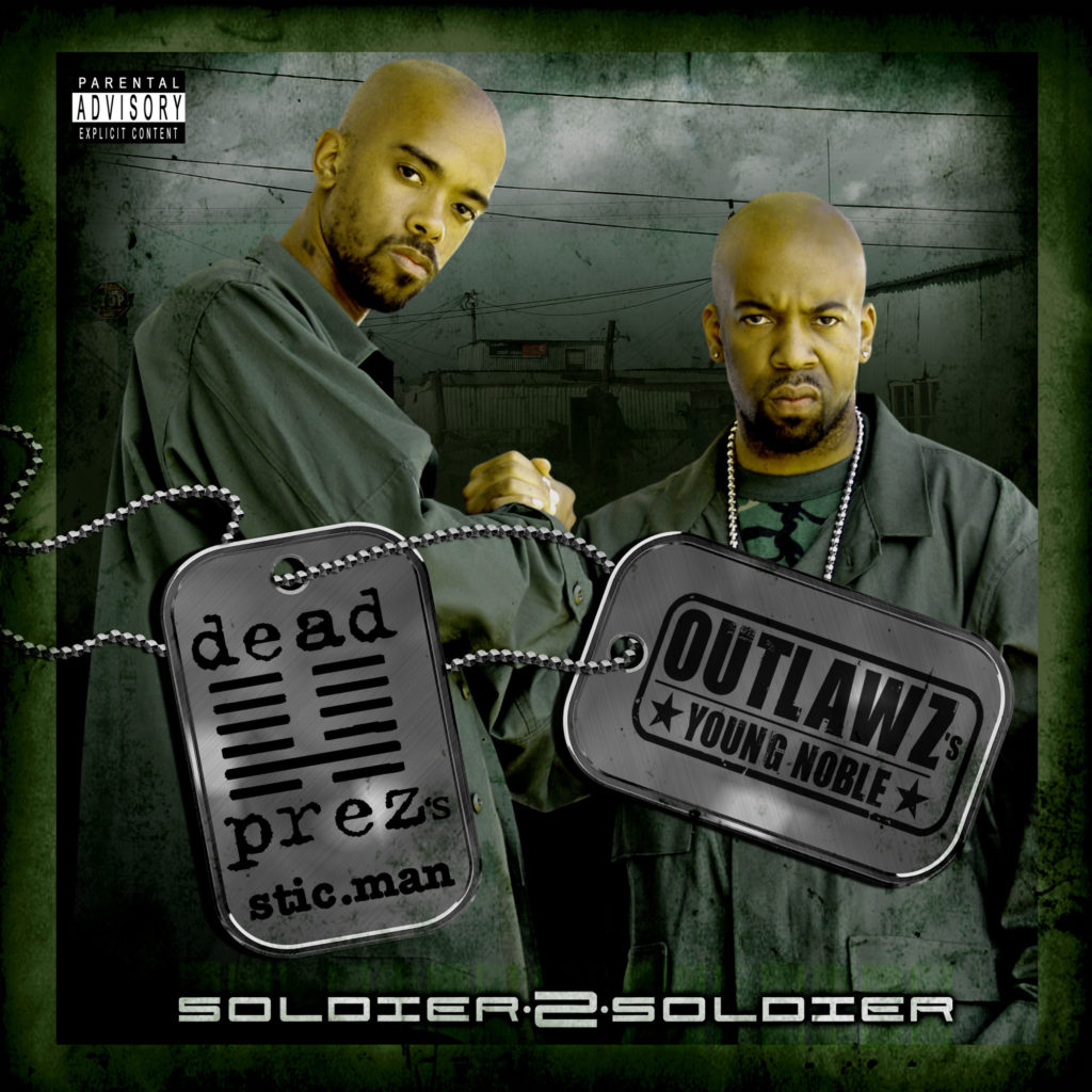 Dead-Prez-&-Outlawz---Soldier-to-Soldier