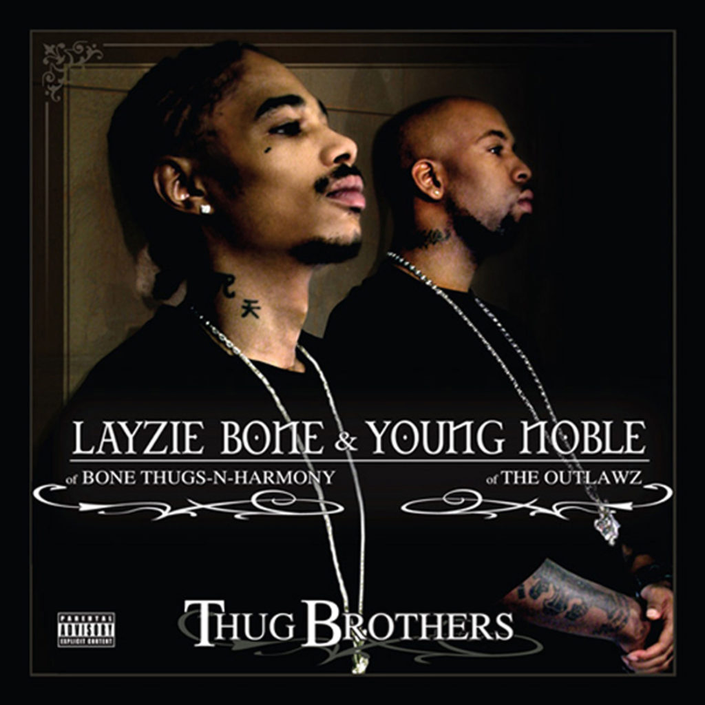 Layzie-Bone-&-Outlawz---Thug-Brothers
