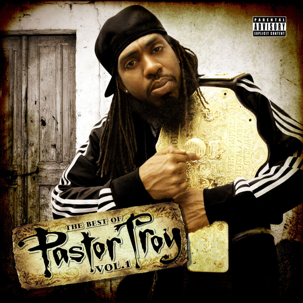 Pastor-Troy-–-The-Best-of-Pastor-Troy-Vol.-1