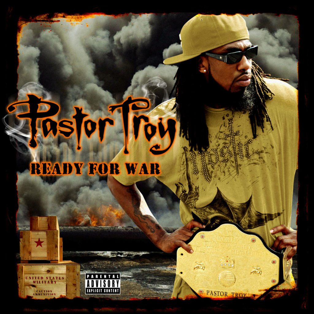 Pastor-Troy---Ready-for-War