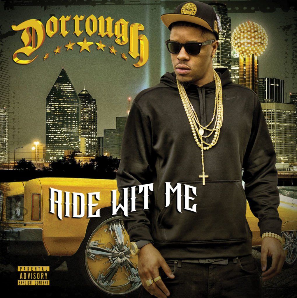 Dorrough---Ride-Wit-Me