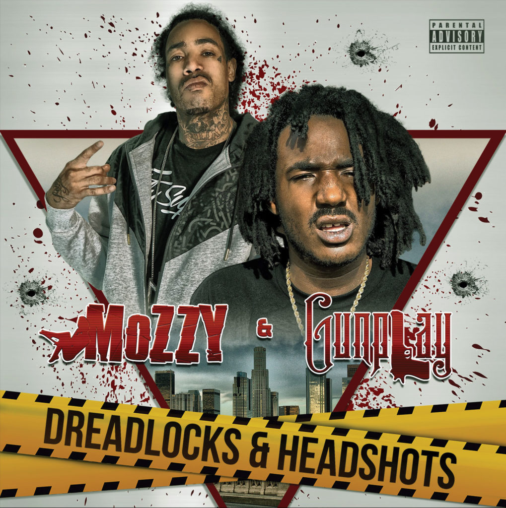 Mozzy-&-Gunplay---Dreadlocks-&-Headshots