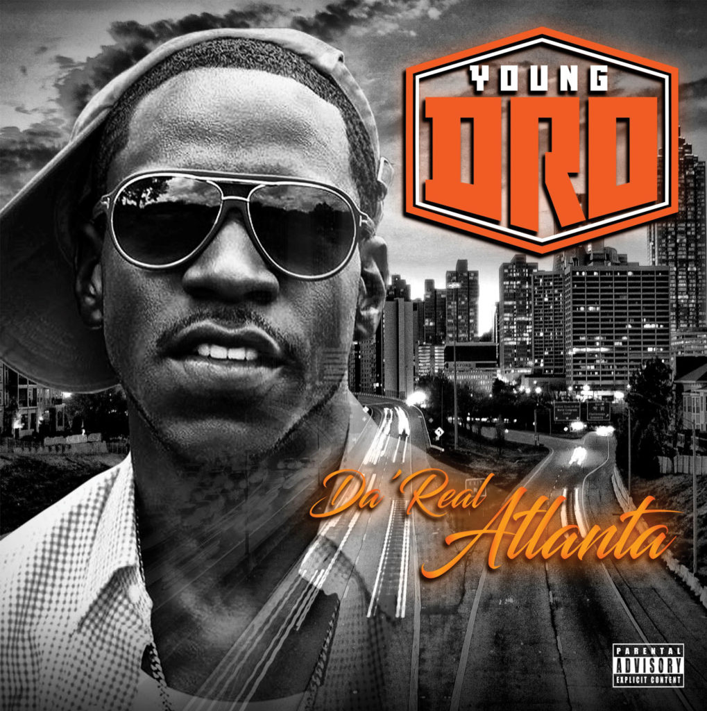 Young-Dro---Da'-Real-Atlanta