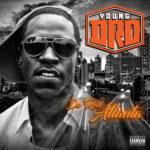 Young-Dro---Da'-Real-Atlanta